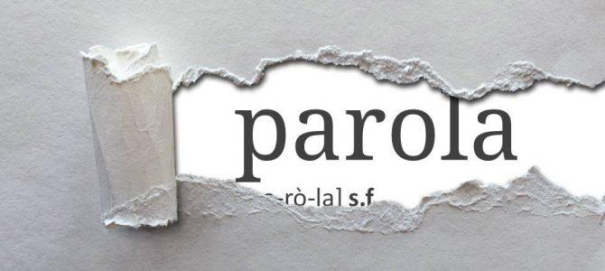 PAROLE DI CARLA: 'parola'